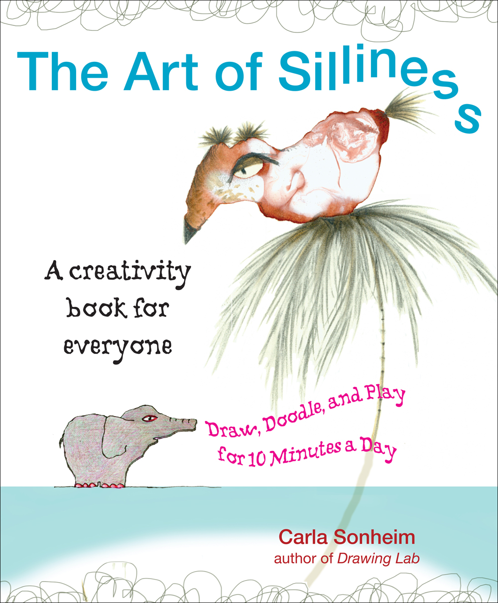 The Art of Silliness Book