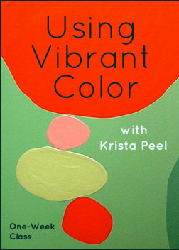 """Using Vibrant Color"" with Krista Peel"