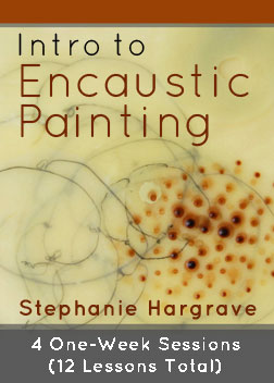 """Intro to Encaustic Painting"" with Stephanie Hargrave"