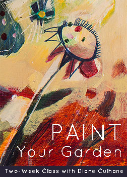 """Paint Your Garden"" with Diane Culhane"