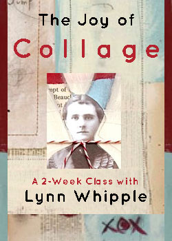 """The Joy of Collage"" with Lynn Whipple"