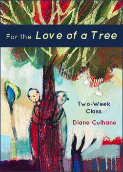 For the Love of a Tree – Diane Culhane
