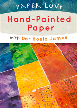 Paper Love: 2 Classes with Dar Hosta James