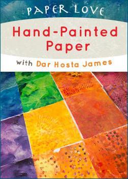Paper Love: 2 Classes with Dar Hosta James