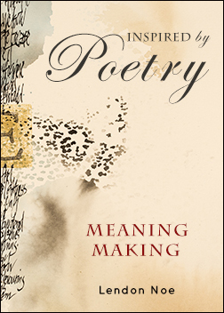 Meaning Making: Inspired by Poetry