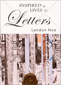 Inspired by Lives & Letters